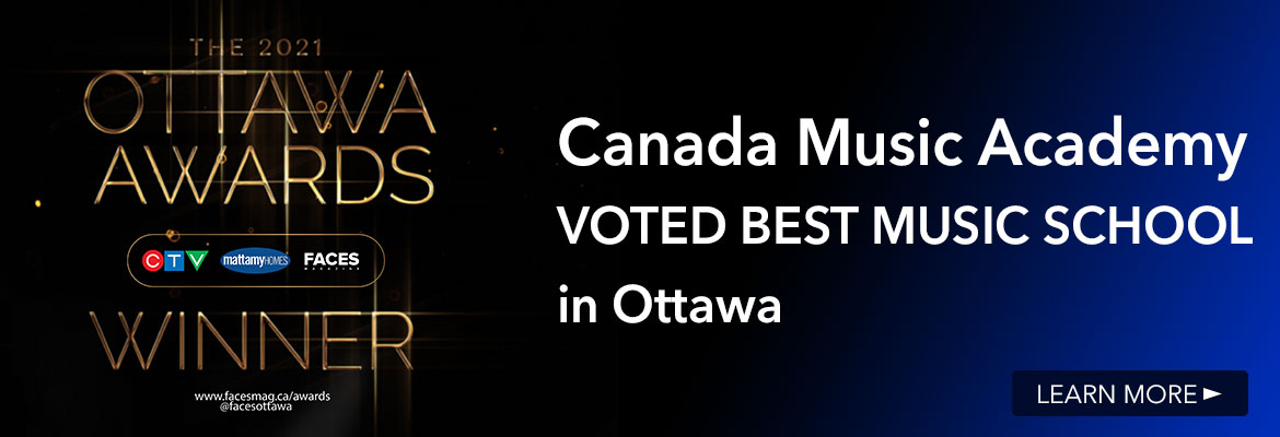 Canada Music Academy- Winner of the Ottawa Awards